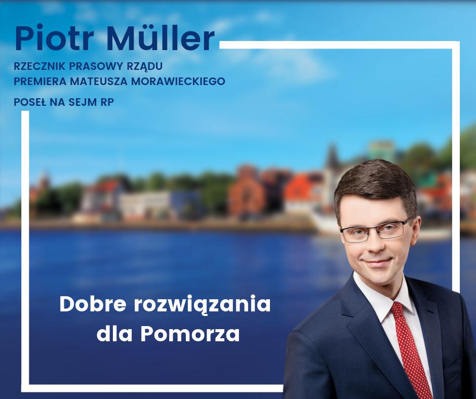 Już w niedzielę wybory parlamentarne, zatem jest to czas nie tylko obietnic, ale również rozliczeń. Poseł ziemi słupskiej–Piotr Müller–objął mandat niecałe 10 miesięcy temu. To wystarczyło, aby skutecznie wesprzeć rozwój ziemi słupskiej.