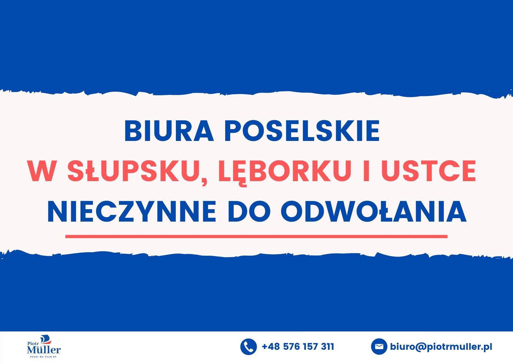 Od poniedziałku 16 marca 2020 roku nasze biura w Słupsku, Lęborku i Ustce będą zamknięte dla interesantów. Prosimy o kontakt drogą mailową lub kontakt telefoniczny.