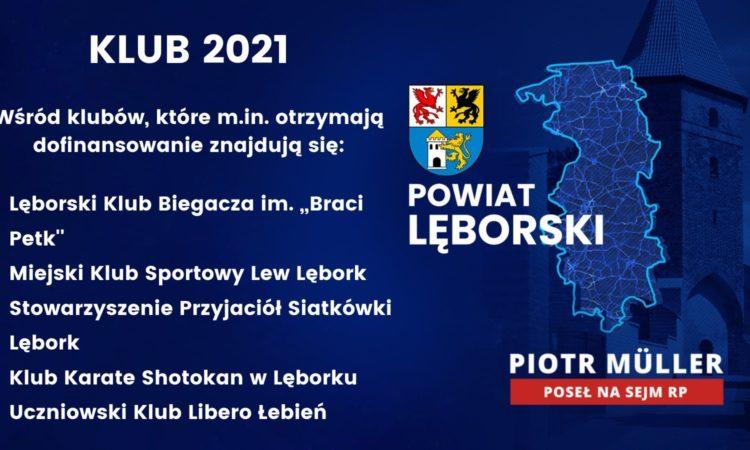 W ramach Rządowego Programu KLUB w 2021 roku w regionie lęborskim zostanie wspartych 5 małych i średnich klubów sportowych! Po raz pierwszy w historii rządowego programu KLUB wsparcie otrzyma ponad 5 000 małych i średnich ośrodków sportowych z całej Polski. Dzięki rekordowemu, zwiększonemu do kwoty ponad 57 mln zł budżetowi, dofinansowanie trafi do 5131 klubów sportowych.